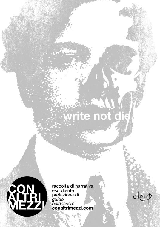 WRITE NOT DIE copertina